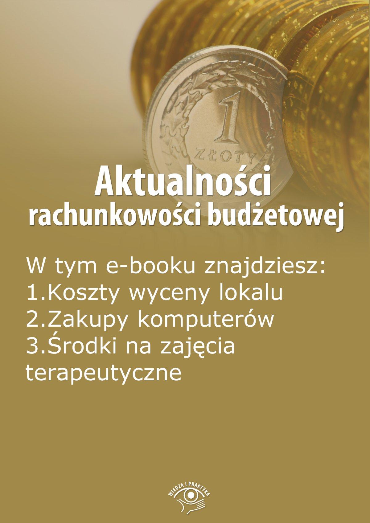 Aktualności rachunkowości budżetowej, wydanie czerwiec 2014 r. - Ebook (Książka EPUB) do pobrania w formacie EPUB