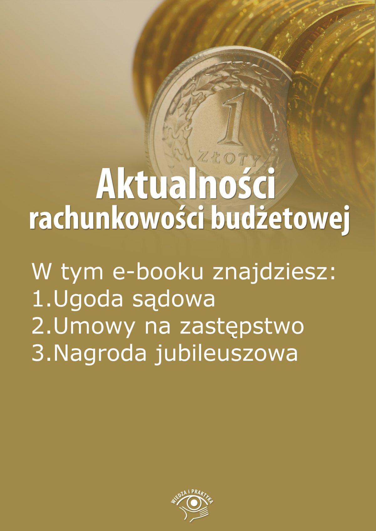 Aktualności rachunkowości budżetowej, wydanie listopad 2014 r. - Ebook (Książka EPUB) do pobrania w formacie EPUB