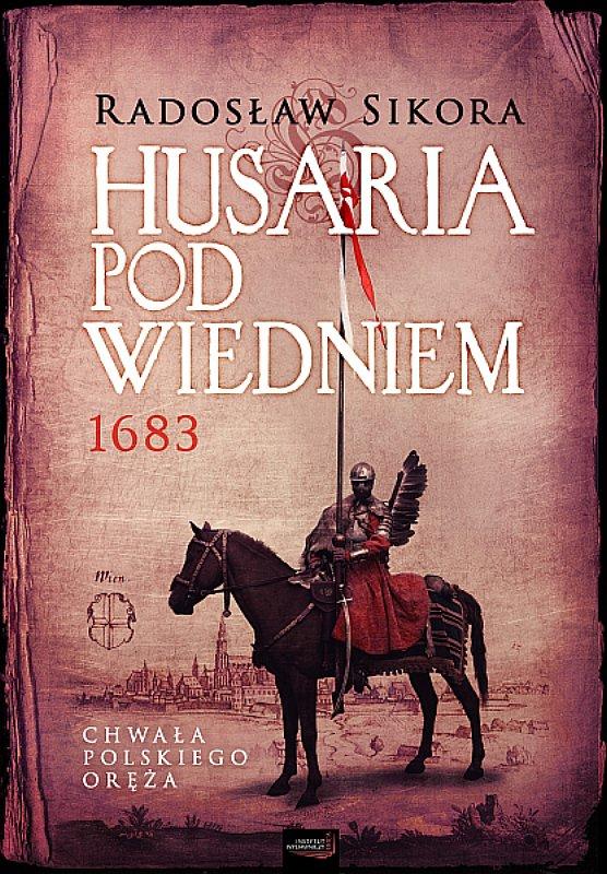 Husaria pod Wiedniem 1683 - Ebook (Książka na Kindle) do pobrania w formacie MOBI