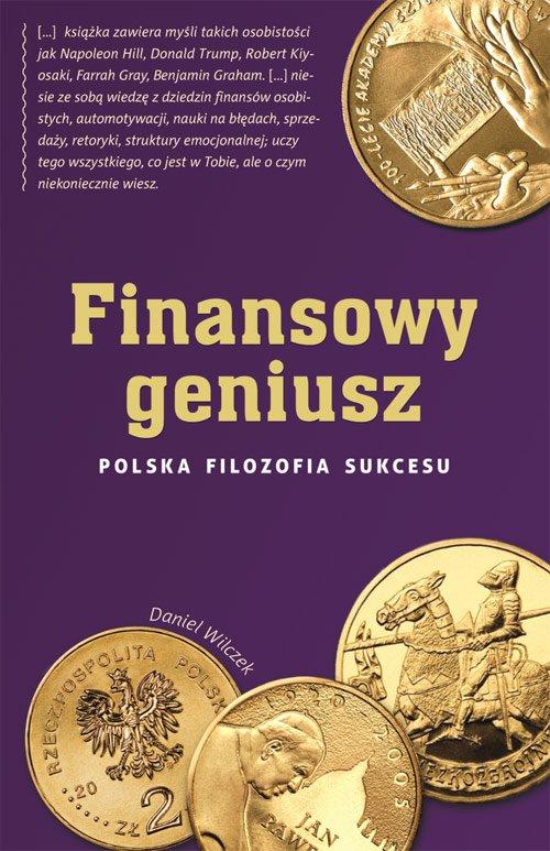 Finansowy geniusz. Polska filozofia sukcesu - Ebook (Książka EPUB) do pobrania w formacie EPUB