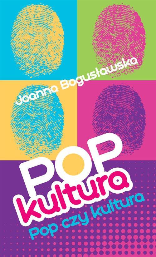 Popkultura - pop czy kultura - Ebook (Książka EPUB) do pobrania w formacie EPUB