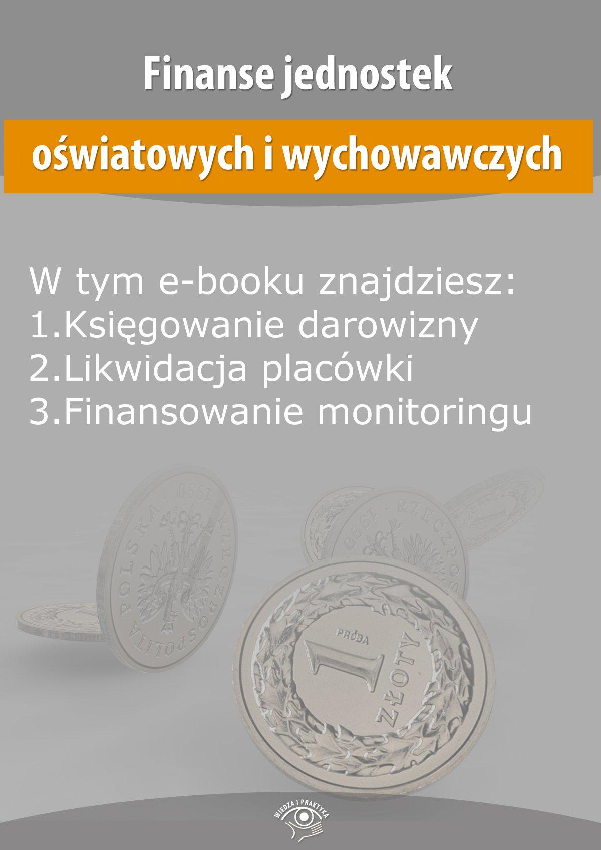Finanse jednostek oświatowych i wychowawczych, wydanie październik 2014 r. - Ebook (Książka EPUB) do pobrania w formacie EPUB