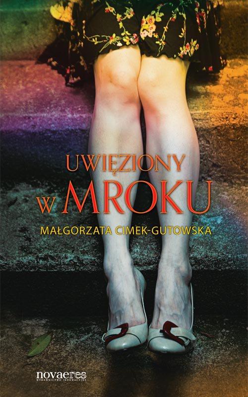 Uwięziony w mroku - Ebook (Książka EPUB) do pobrania w formacie EPUB