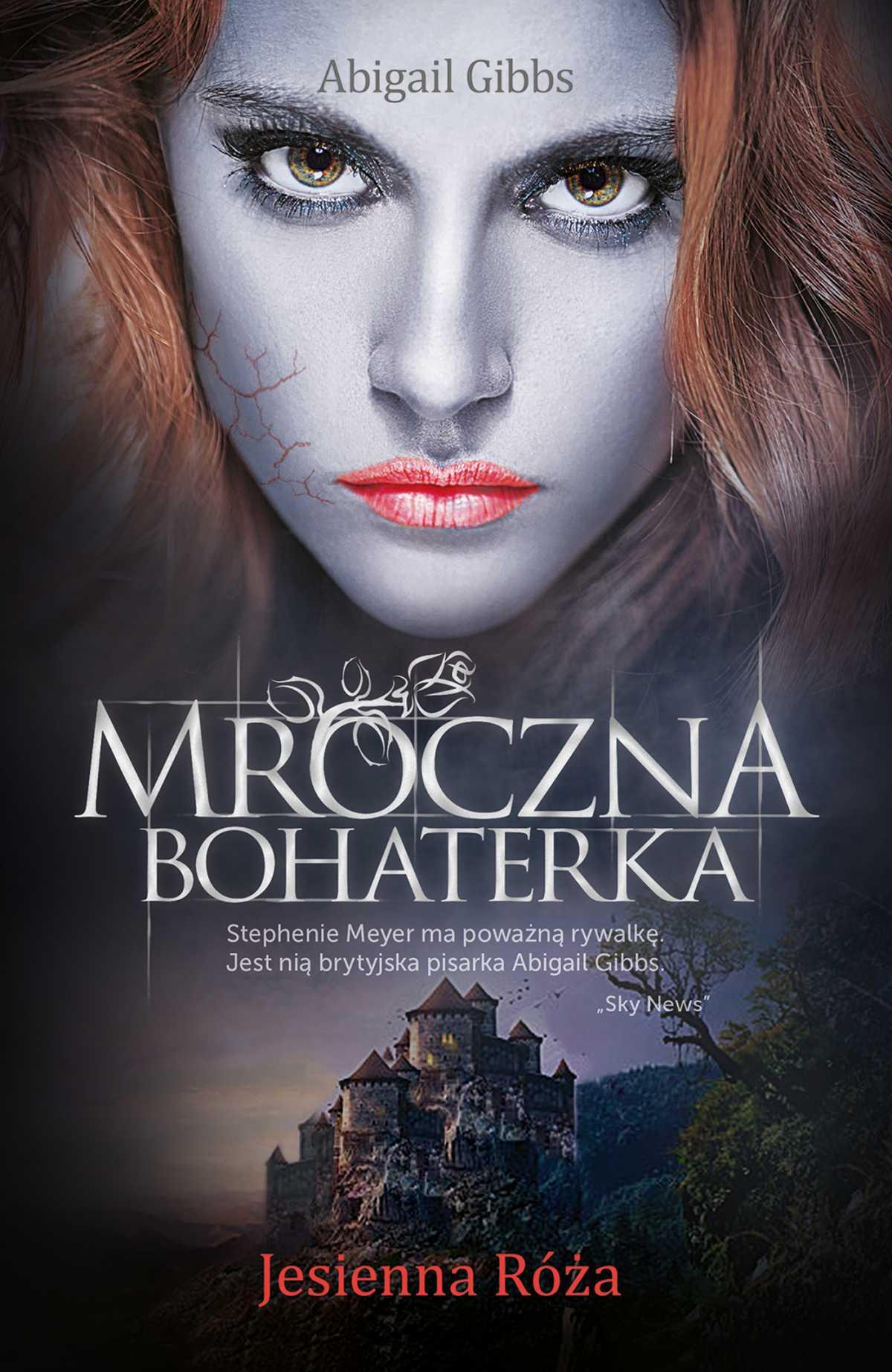 Mroczna Bohaterka. Jesienna Róża - Ebook (Książka EPUB) do pobrania w formacie EPUB