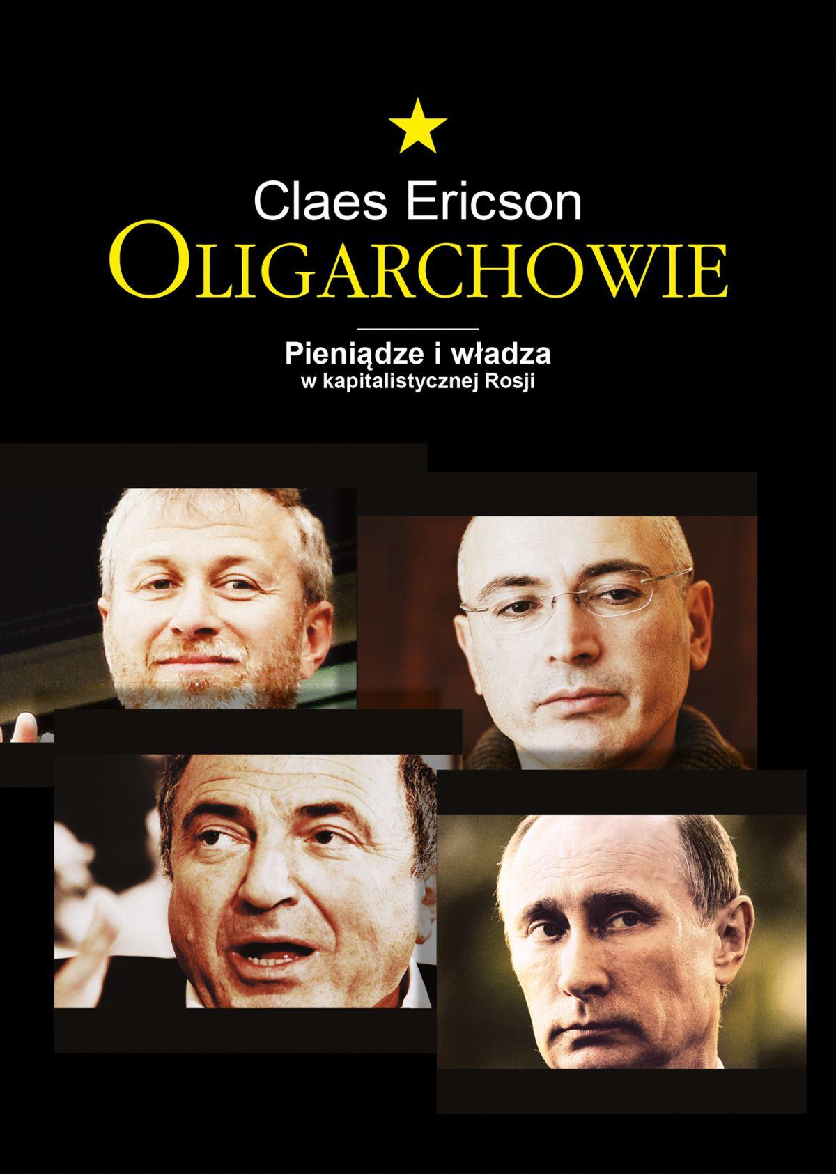 Oligarchowie. Pieniądze i władza w kapitalistycznej Rosji - Ebook (Książka EPUB) do pobrania w formacie EPUB