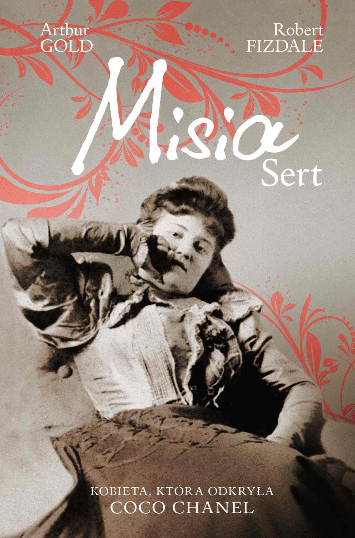 Misia Sert. Kobieta, która odkryła Coco Chanel - Ebook (Książka EPUB) do pobrania w formacie EPUB