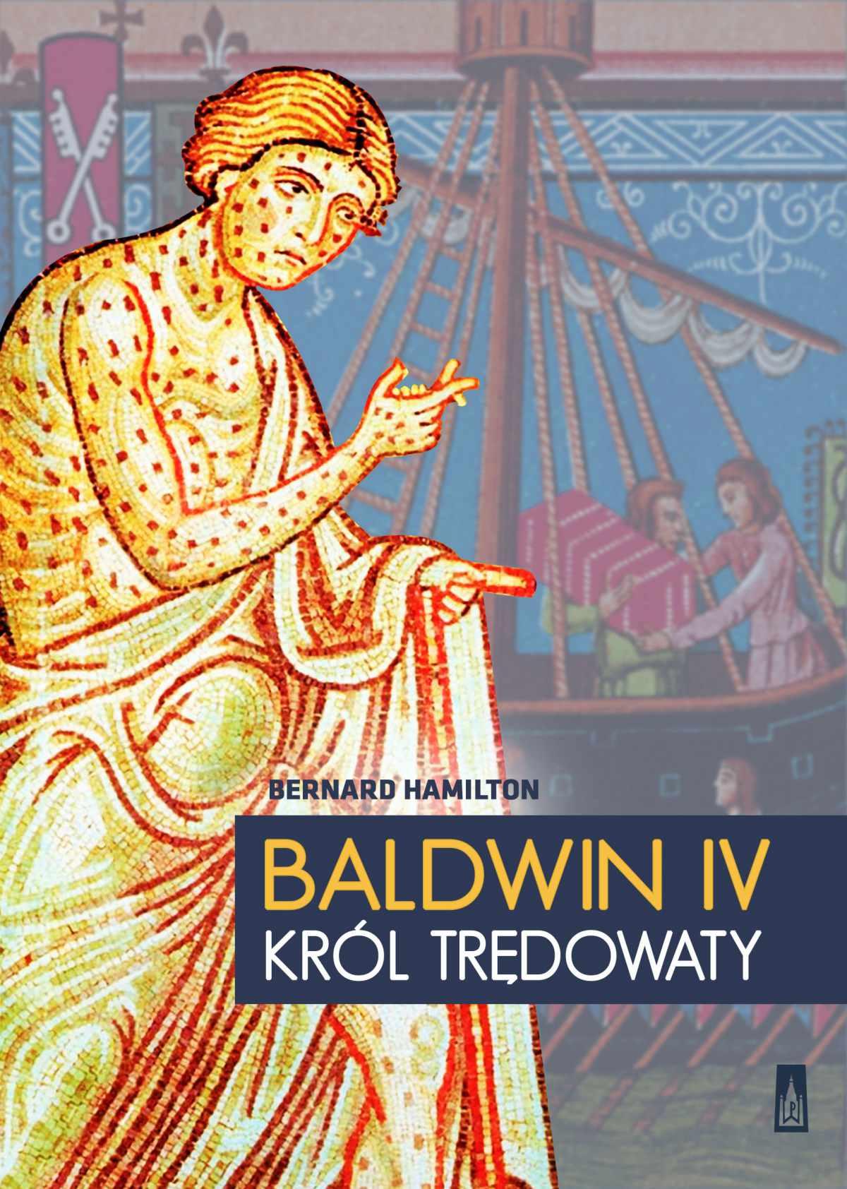 Baldwin IV, król trędowaty - Ebook (Książka EPUB) do pobrania w formacie EPUB