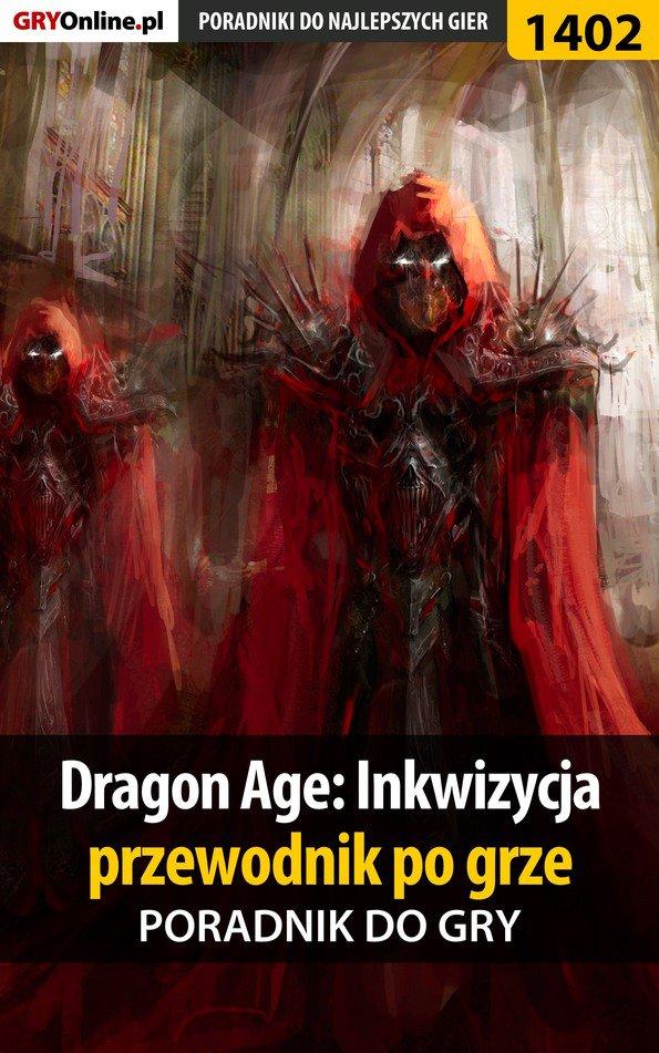 Dragon Age: Inkwizycja - przewodnik po grze - poradnik do gry - Ebook (Książka EPUB) do pobrania w formacie EPUB