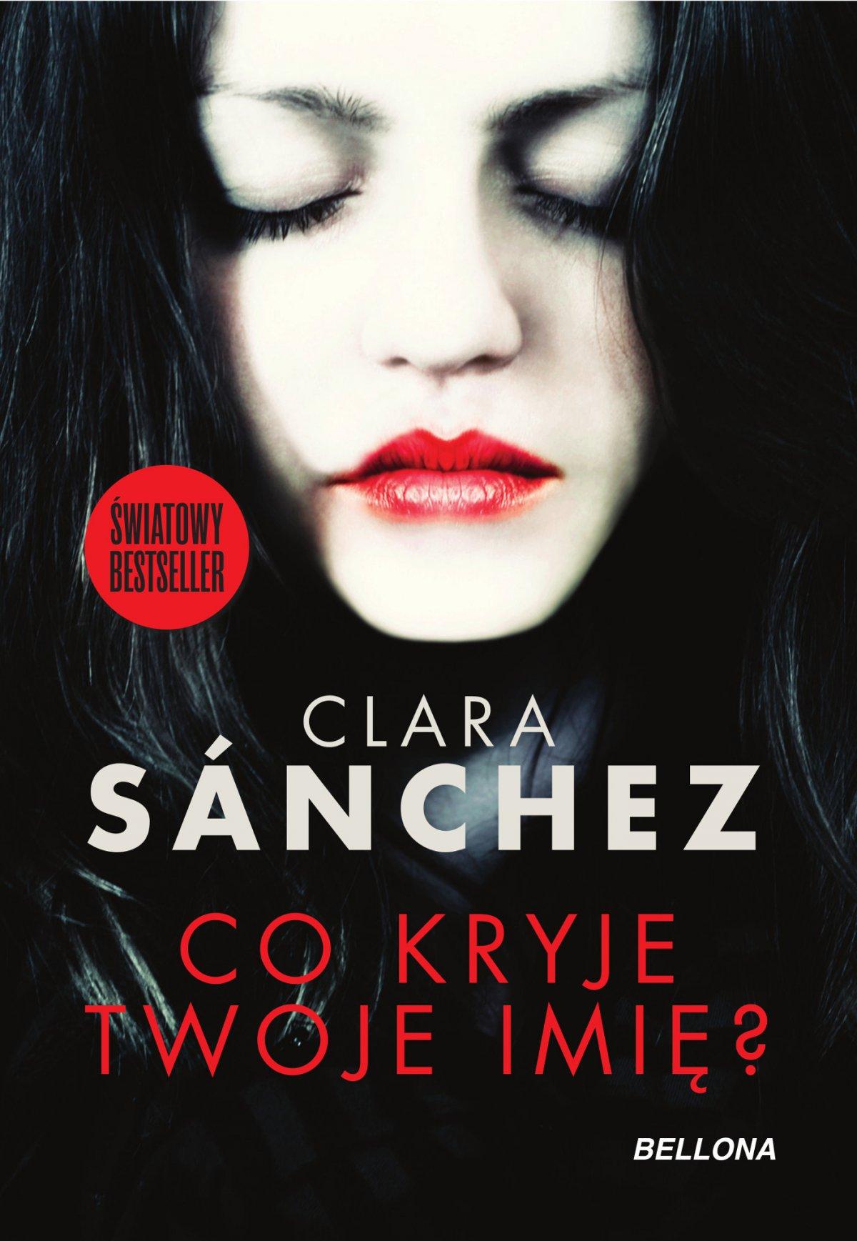 Co kryje twoje imię? - Clara Sanchez