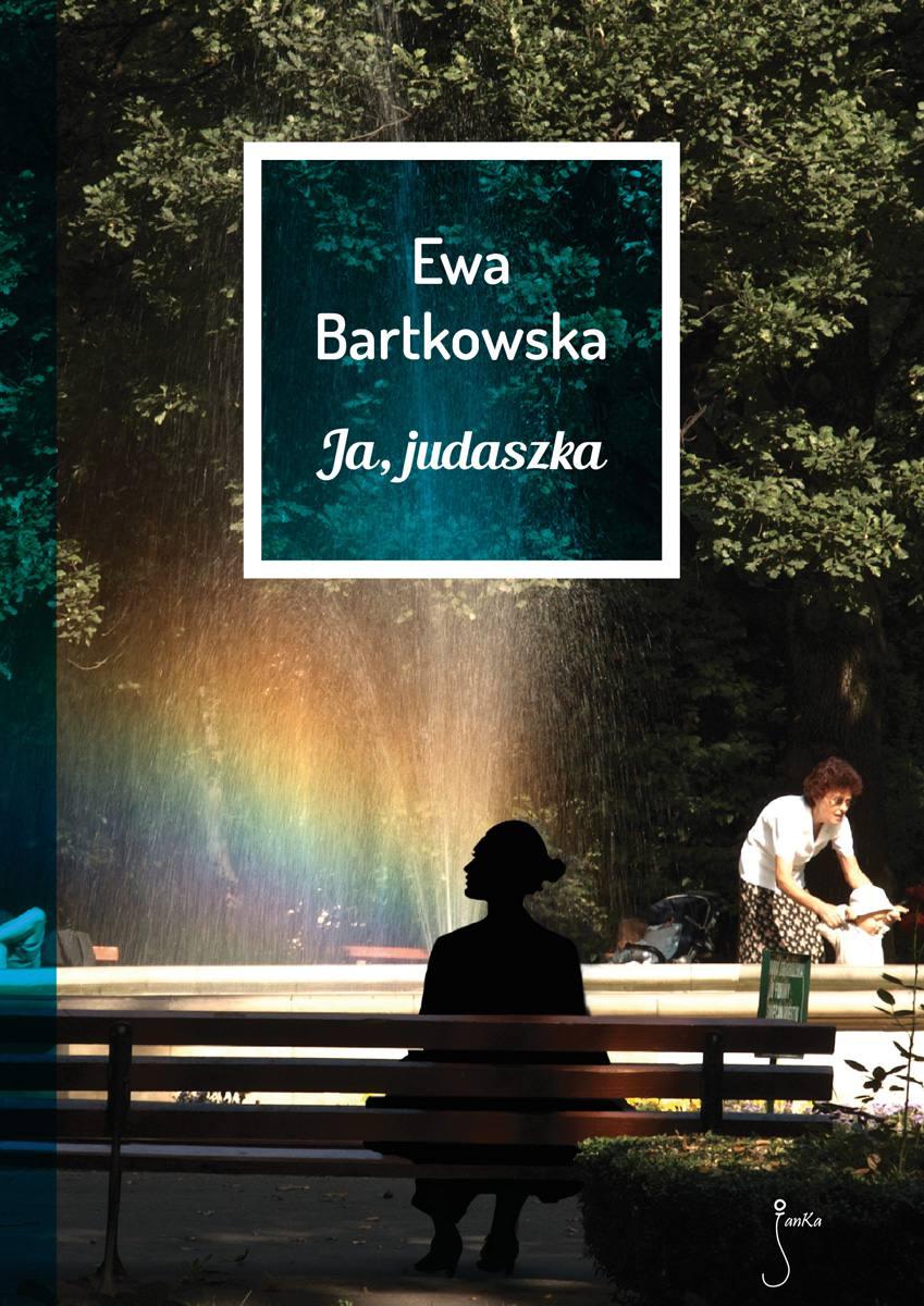 Ja, judaszka - Ebook (Książka EPUB) do pobrania w formacie EPUB