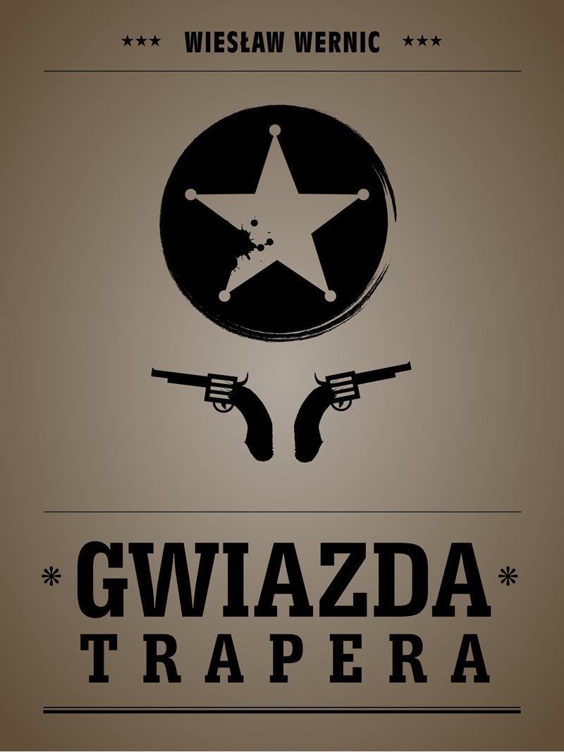 Gwiazda trapera - Ebook (Książka EPUB) do pobrania w formacie EPUB