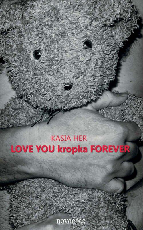 Love You kropka Forever - Ebook (Książka EPUB) do pobrania w formacie EPUB
