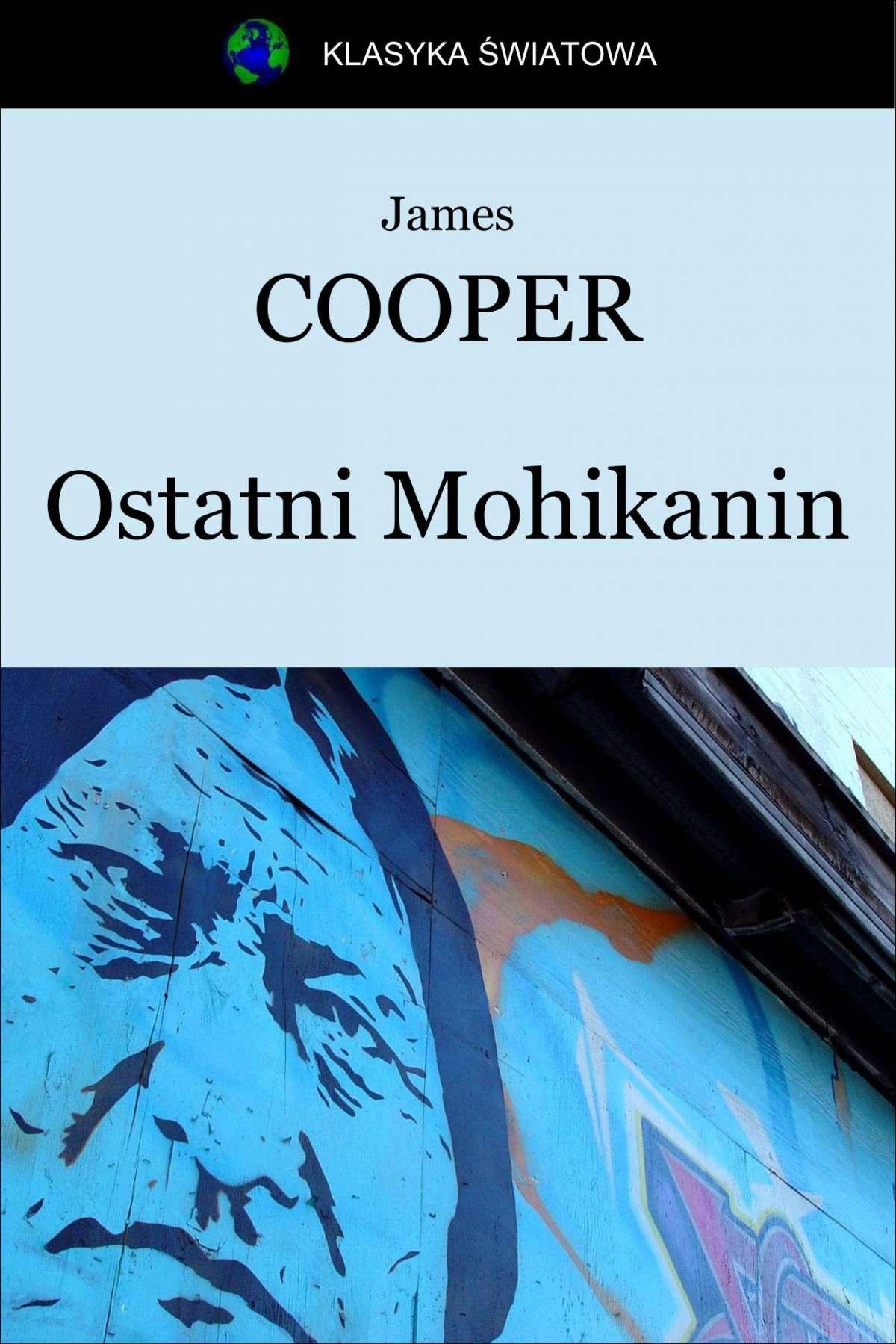 Ostatni Mohikanin - Ebook (Książka na Kindle) do pobrania w formacie MOBI