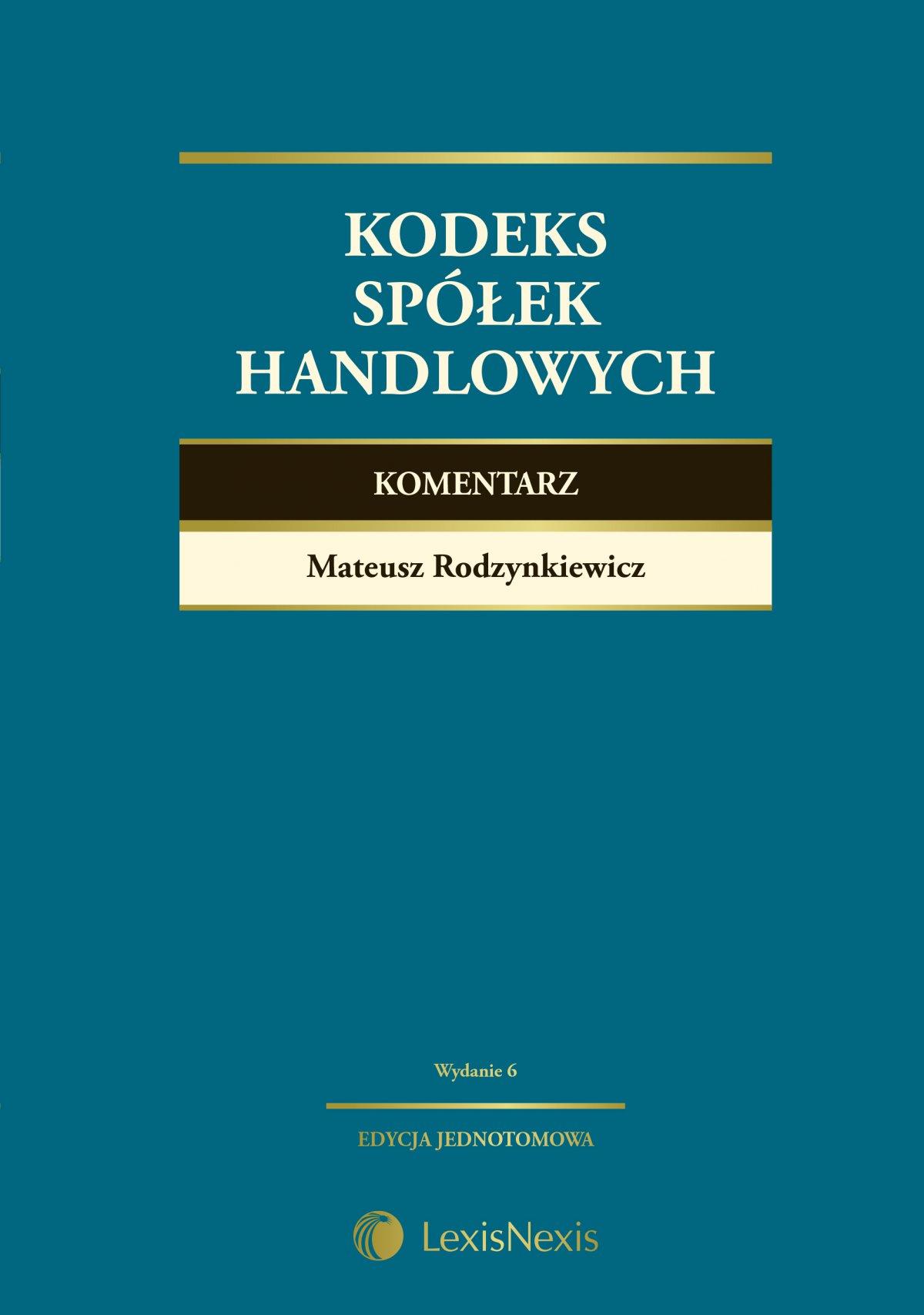 Kodeks spółek handlowych. Komentarz. Wydanie 6 - Ebook (Książka EPUB) do pobrania w formacie EPUB