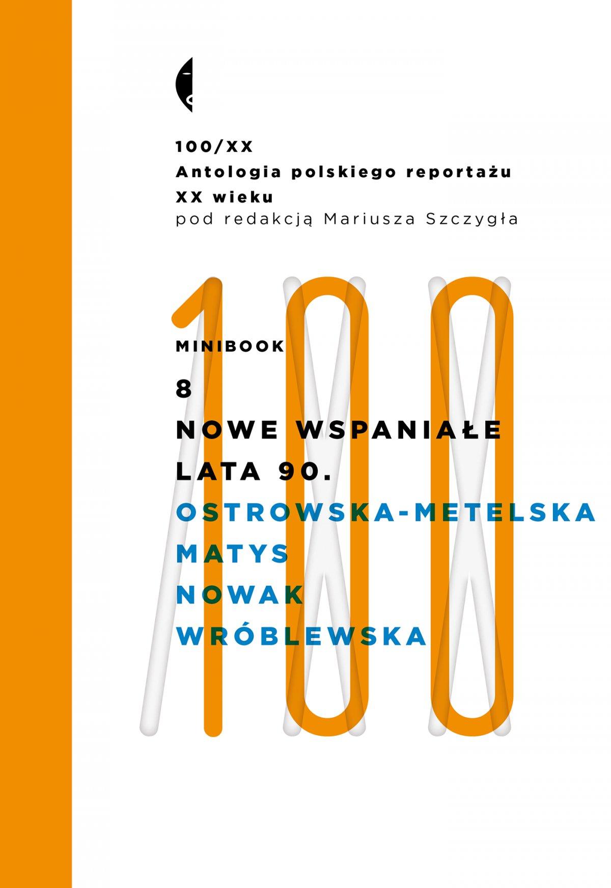 Minibook 8. Nowe wspaniałe lata 90 - Ebook (Książka na Kindle) do pobrania w formacie MOBI