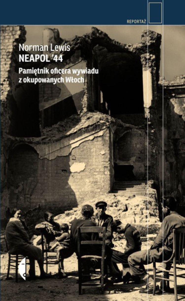 Neapol '44. Pamiętnik oficera wywiadu z okupowanych Włoch - Ebook (Książka EPUB) do pobrania w formacie EPUB