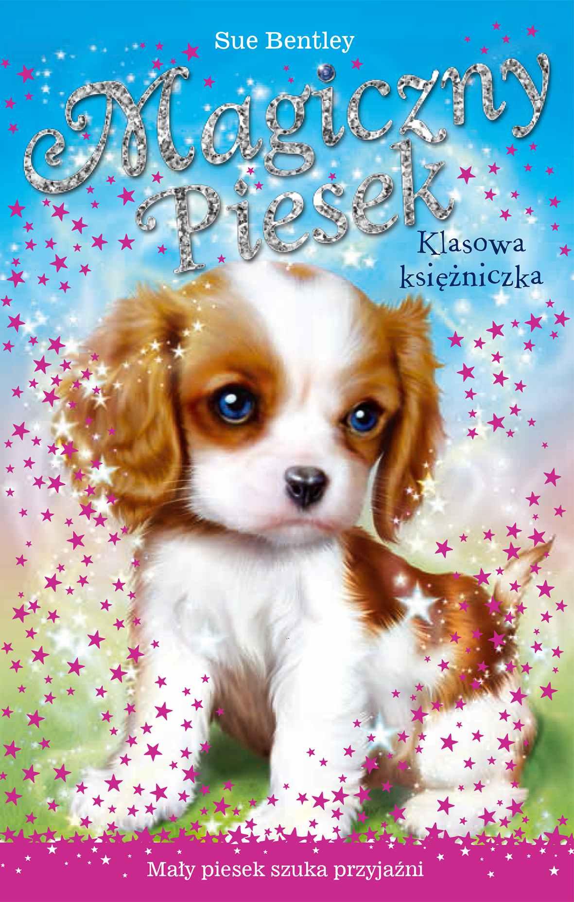 Klasowa księżniczka. Magiczny piesek - Ebook (Książka EPUB) do pobrania w formacie EPUB