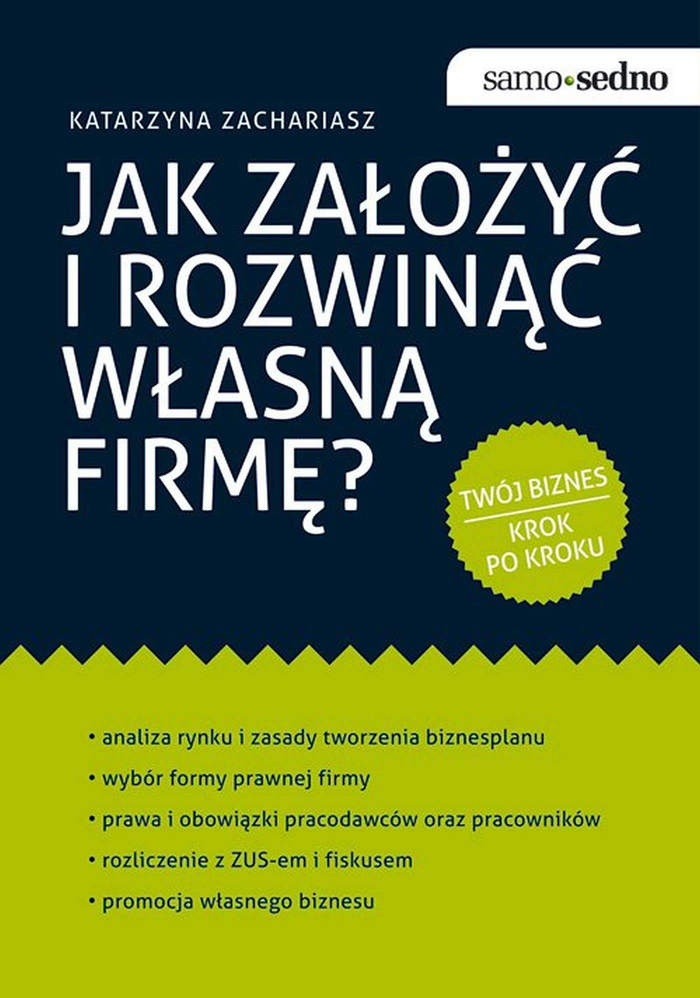 Samo Sedno - Jak założyć i rozwinąć własną firmę? - Ebook (Książka EPUB) do pobrania w formacie EPUB