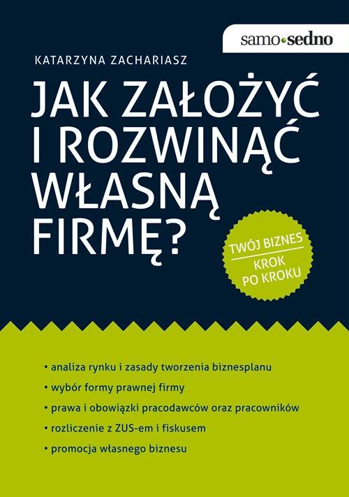Samo Sedno - Jak założyć i rozwinąć własną firmę? - Ebook (Książka na Kindle) do pobrania w formacie MOBI