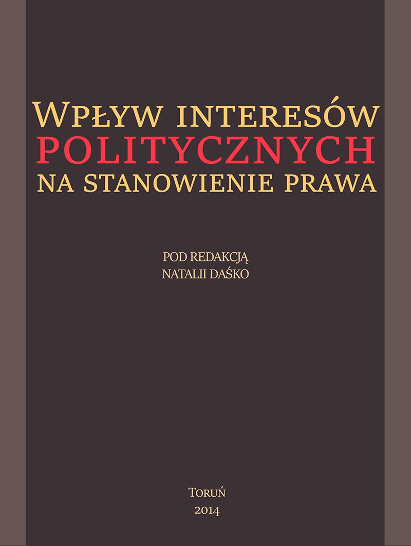 Wpływ interesów politycznych na stanowienie prawa - Ebook (Książka EPUB) do pobrania w formacie EPUB