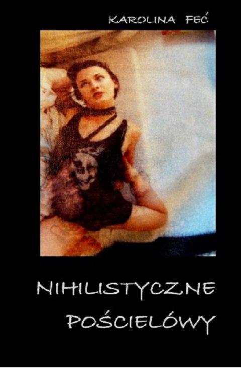Nihilistyczne pościelówy - Ebook (Książka EPUB) do pobrania w formacie EPUB