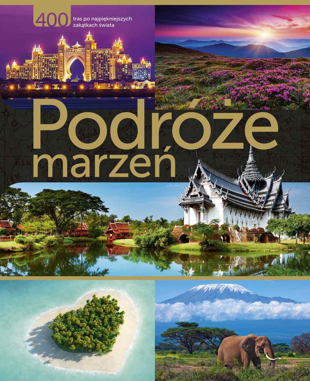 Podróże marzeń - Ebook (Książka PDF) do pobrania w formacie PDF