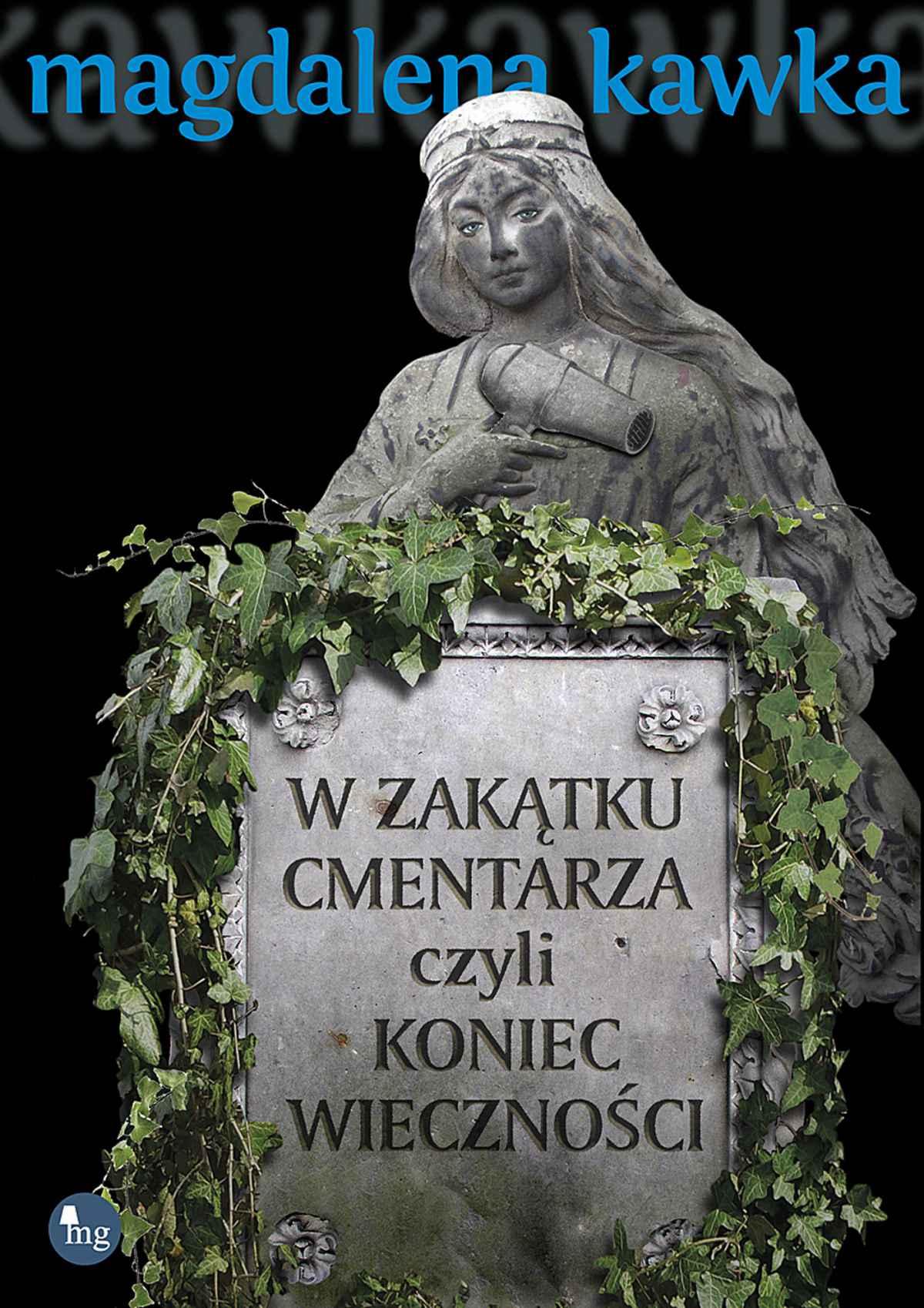W zakątku cmentarza czyli koniec wieczności - Ebook (Książka EPUB) do pobrania w formacie EPUB