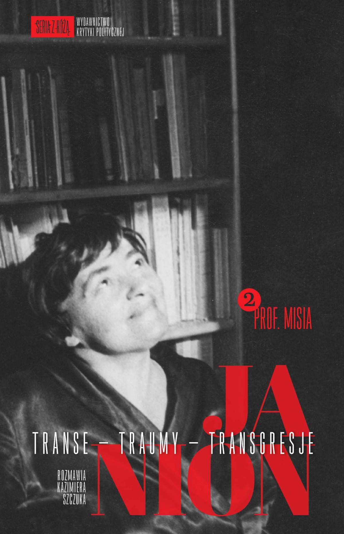 Janion. Transe - traumy - transgresje. 2: Prof. Misia - Ebook (Książka EPUB) do pobrania w formacie EPUB