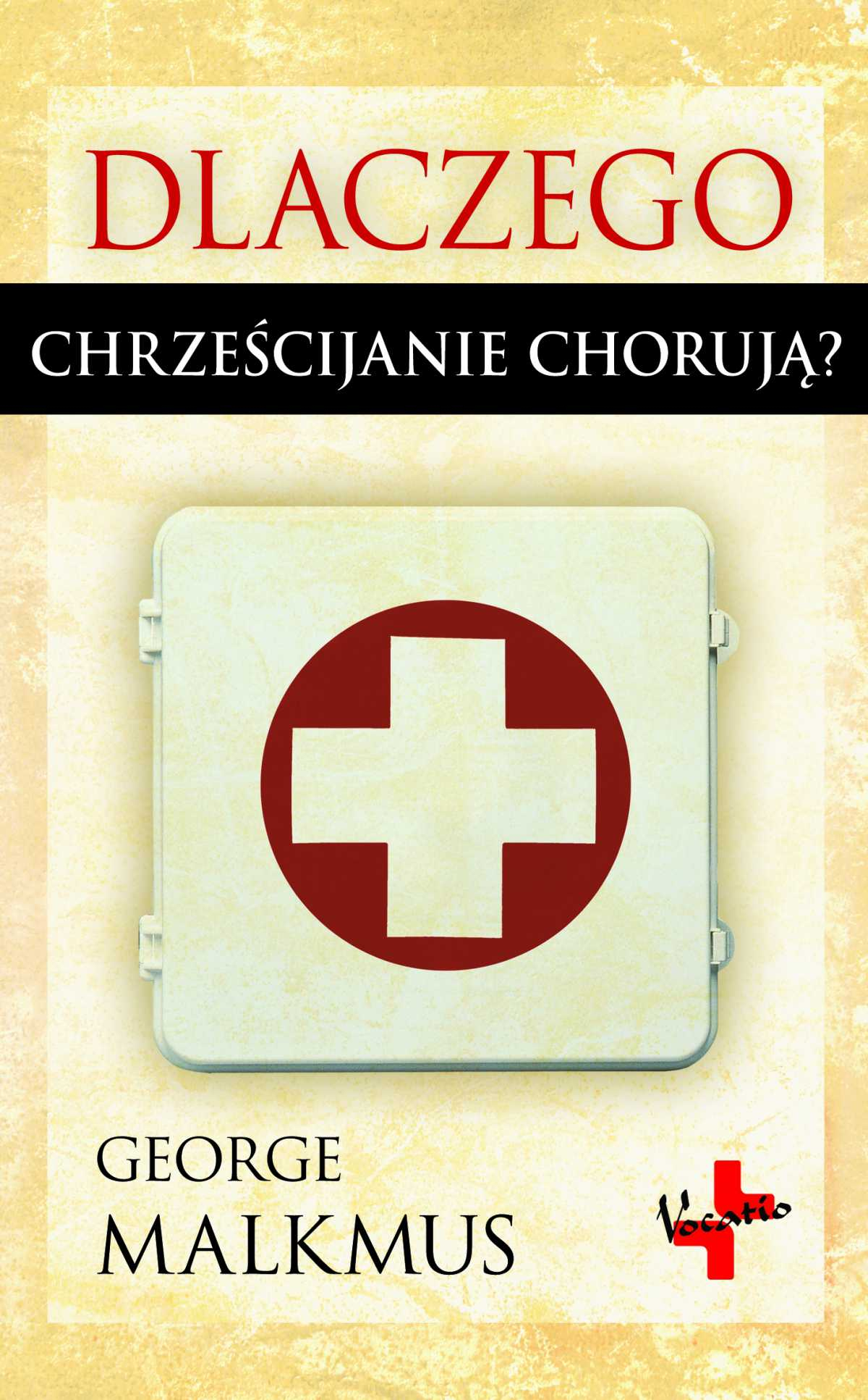 Dlaczego chrześcijanie chorują - Ebook (Książka EPUB) do pobrania w formacie EPUB