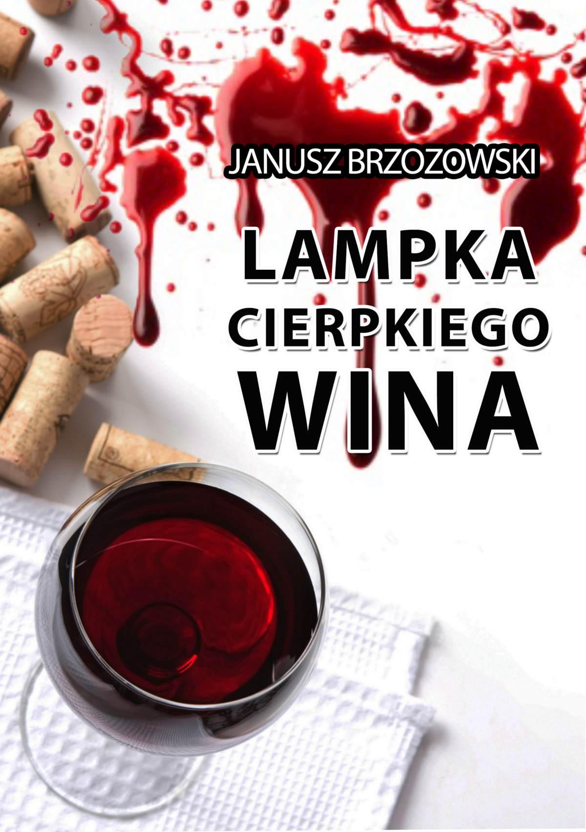 Lampka cierpkiego wina - Ebook (Książka EPUB) do pobrania w formacie EPUB