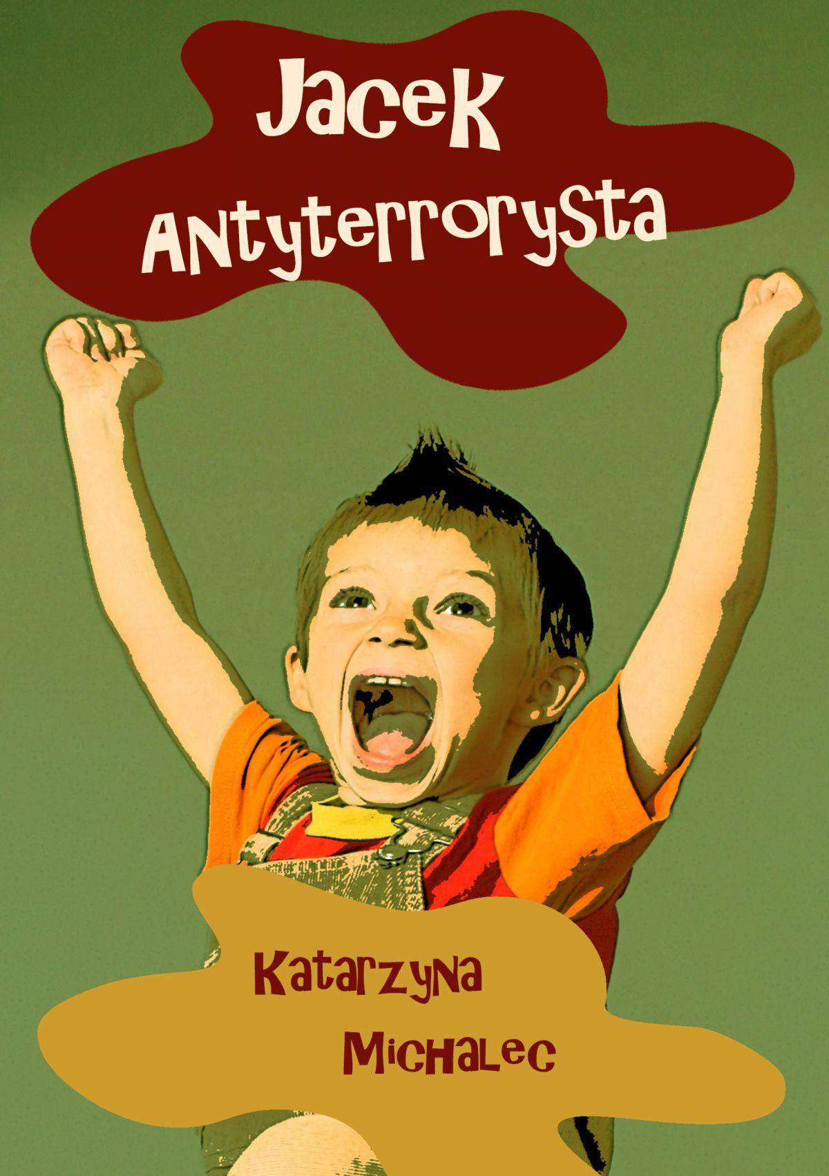 Jacek antyterrorysta - Ebook (Książka EPUB) do pobrania w formacie EPUB