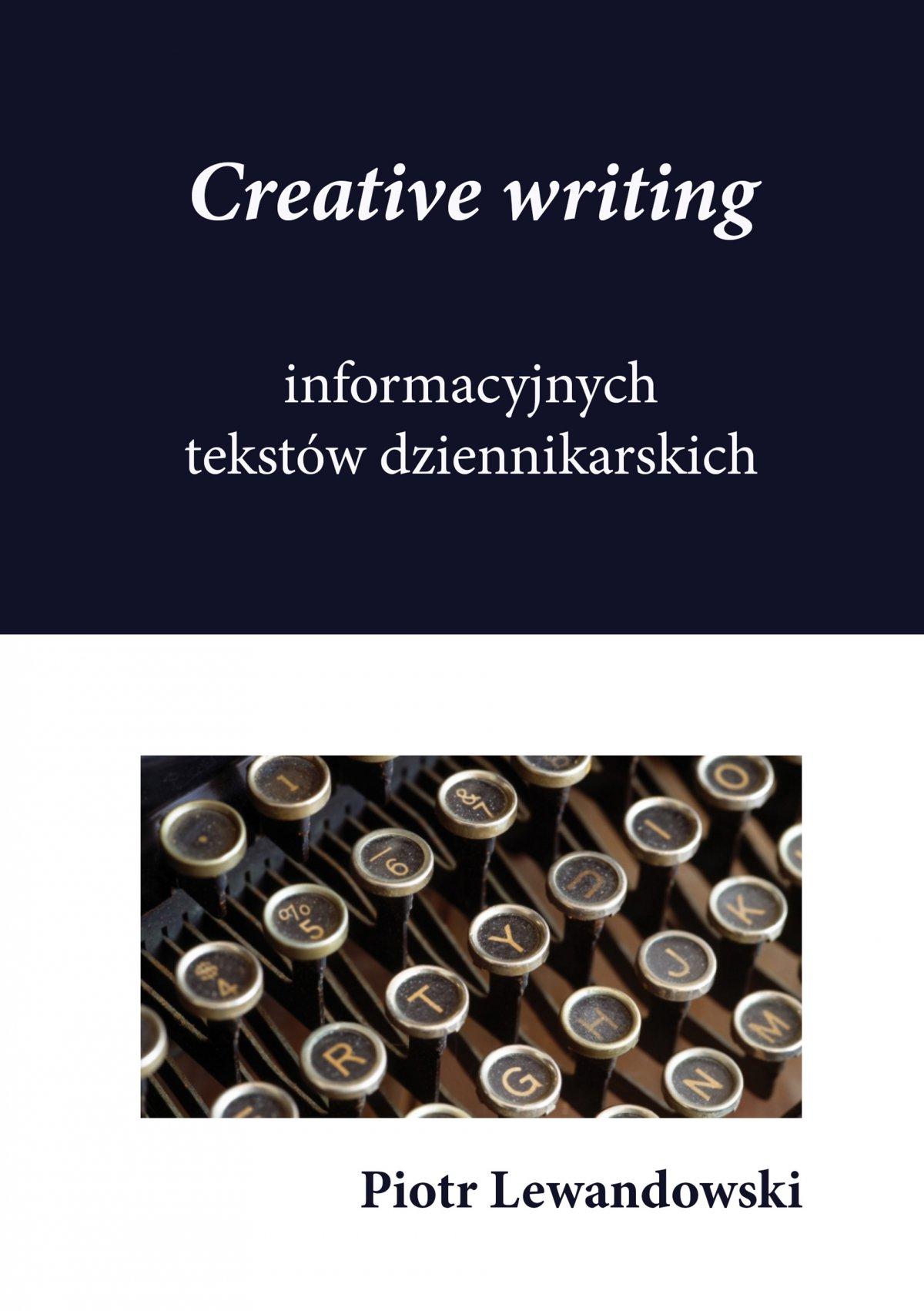 Creative writing tekstów dziennikarskich - Ebook (Książka EPUB) do pobrania w formacie EPUB