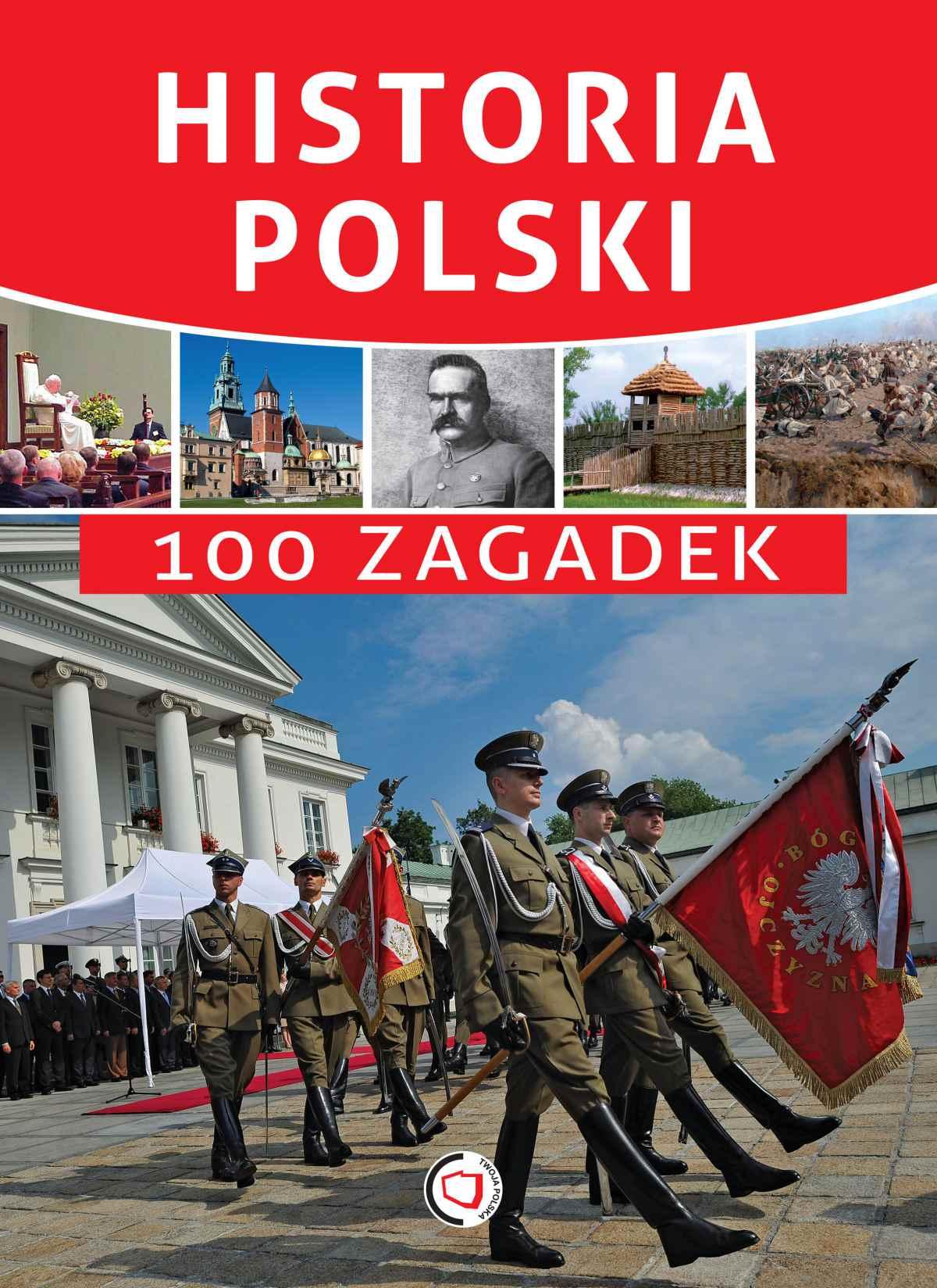 Historia Polski. 100 zagadek - Ebook (Książka PDF) do pobrania w formacie PDF