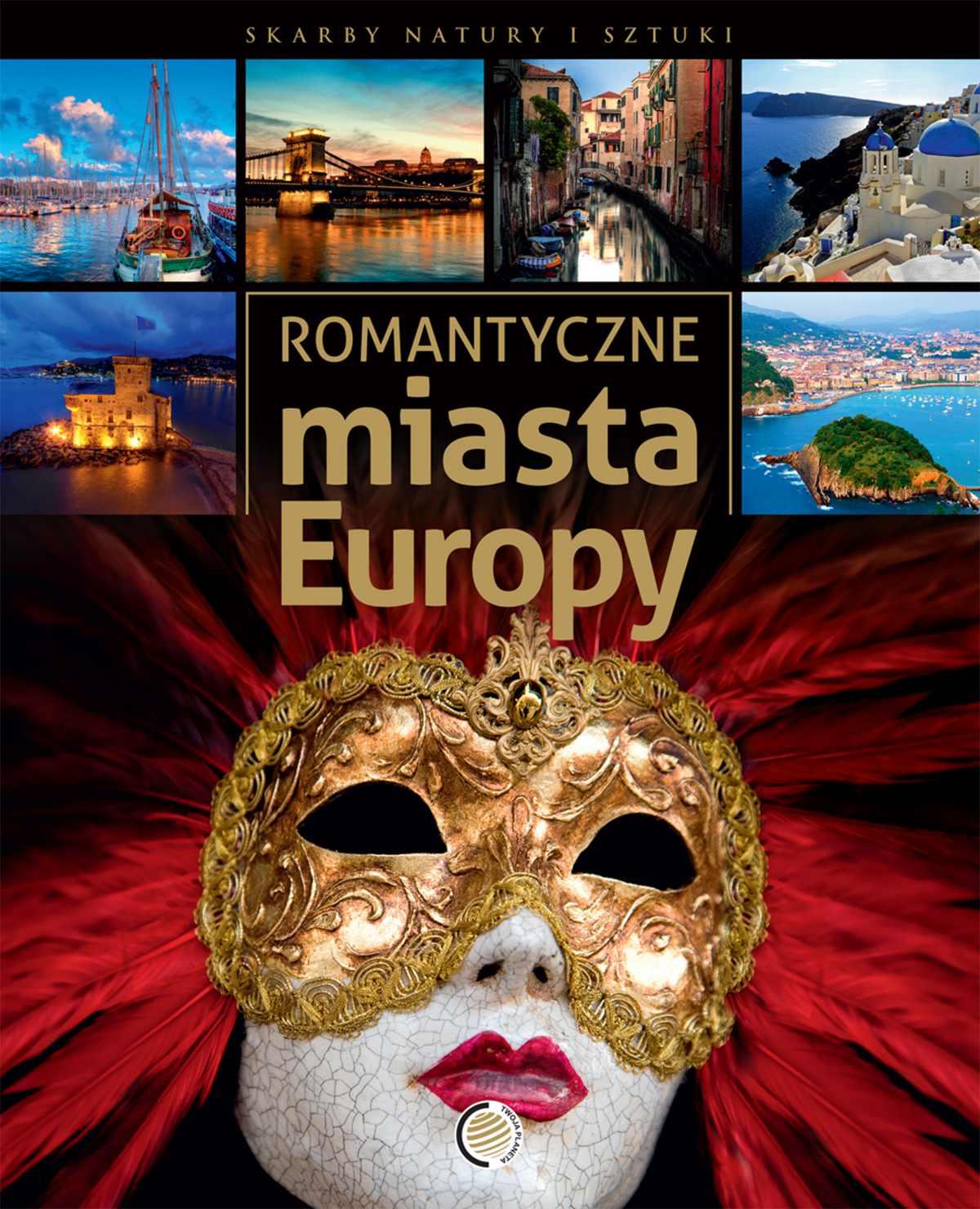 Romantyczne miasta Europy - Ebook (Książka PDF) do pobrania w formacie PDF