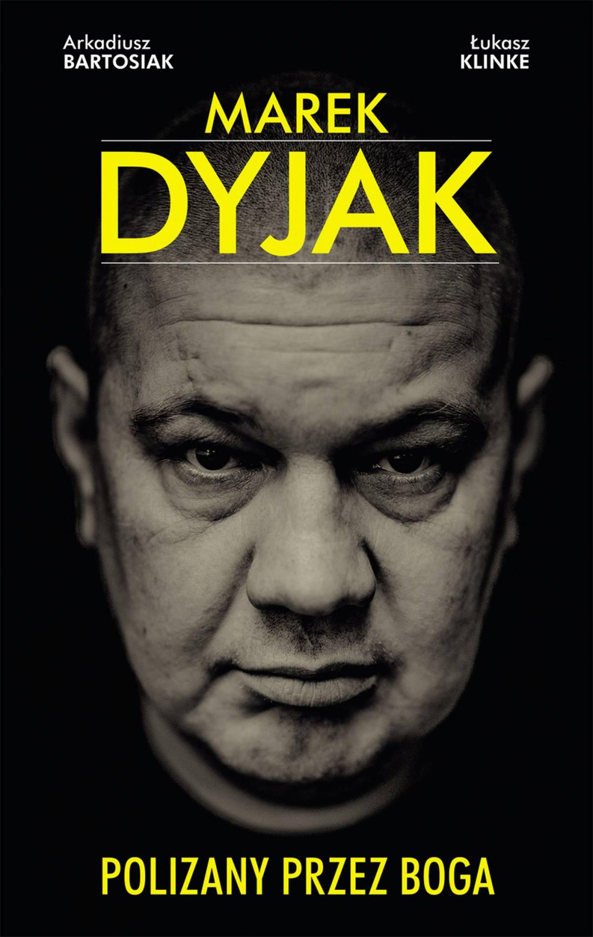 Marek Dyjak. Polizany przez Boga - Ebook (Książka na Kindle) do pobrania w formacie MOBI