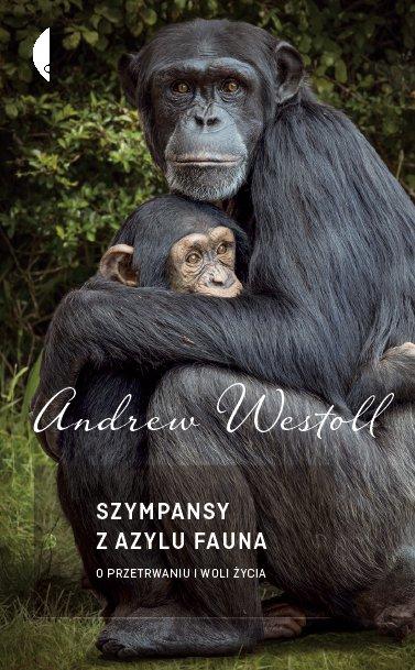 Szympansy z azylu Fauna - Ebook (Książka EPUB) do pobrania w formacie EPUB