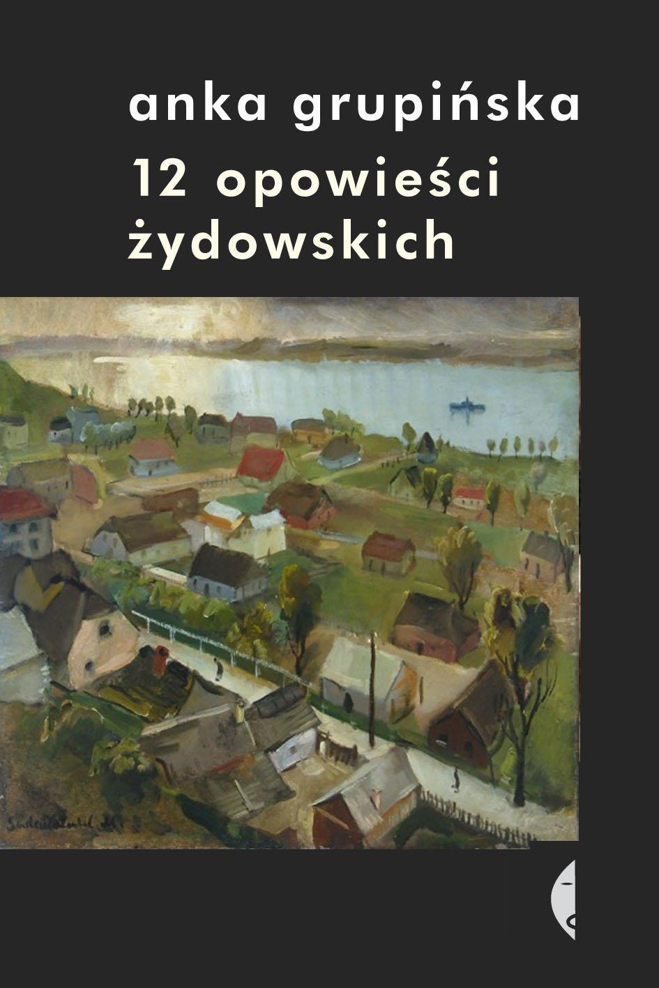 12 opowieści żydowskich - Ebook (Książka EPUB) do pobrania w formacie EPUB