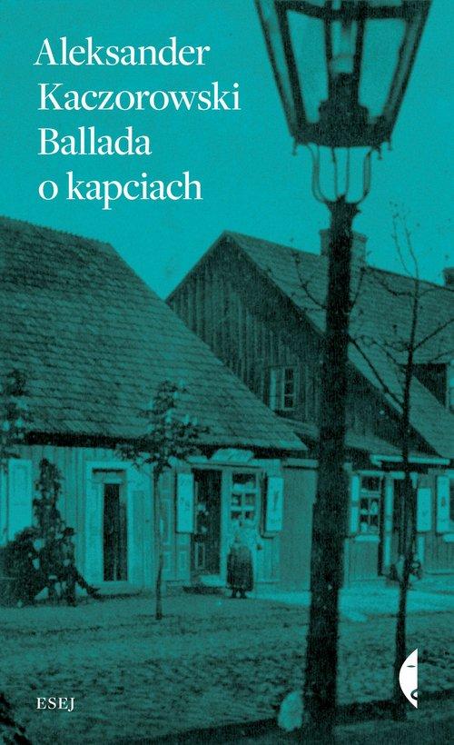 Ballada o kapciach - Ebook (Książka na Kindle) do pobrania w formacie MOBI