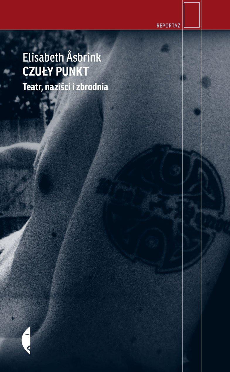 Czuły punkt. Teatr, naziści i zbrodnia - Ebook (Książka EPUB) do pobrania w formacie EPUB
