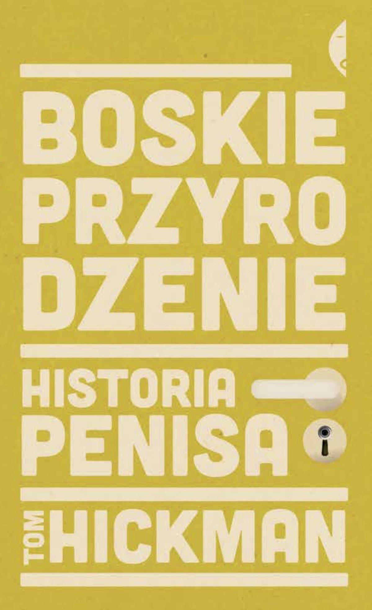 Boskie przyrodzenie. Historia penisa - Ebook (Książka EPUB) do pobrania w formacie EPUB