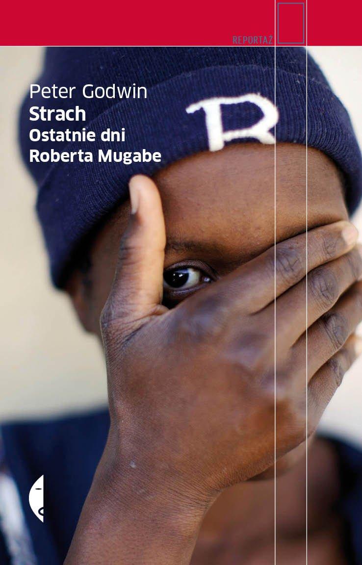 Strach Ostatnie dni Roberta Mugabe - Ebook (Książka EPUB) do pobrania w formacie EPUB