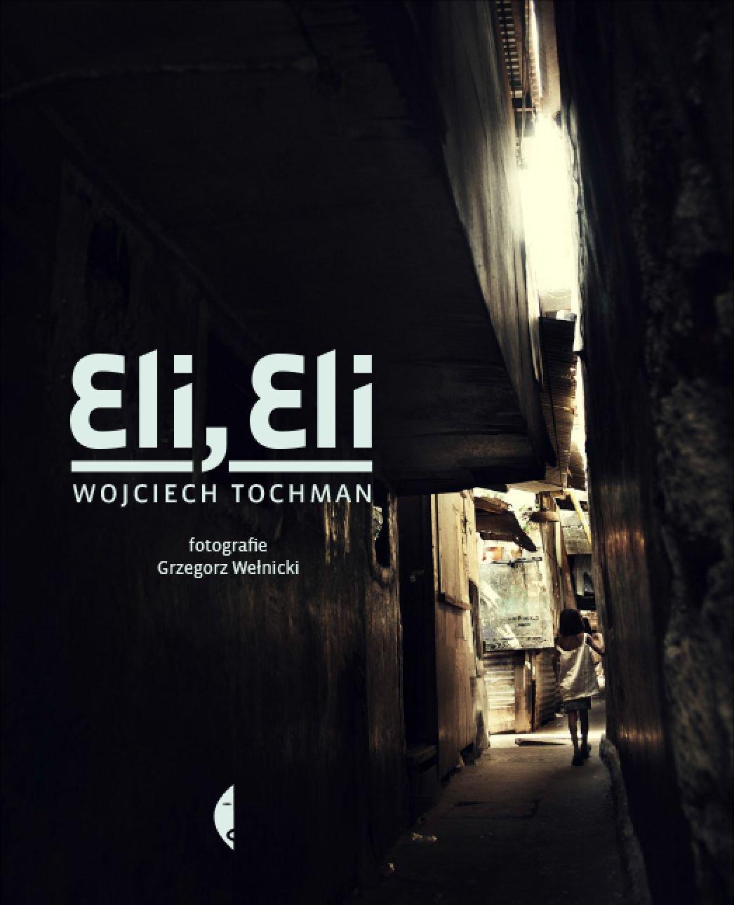 Eli, Eli - Ebook (Książka EPUB) do pobrania w formacie EPUB