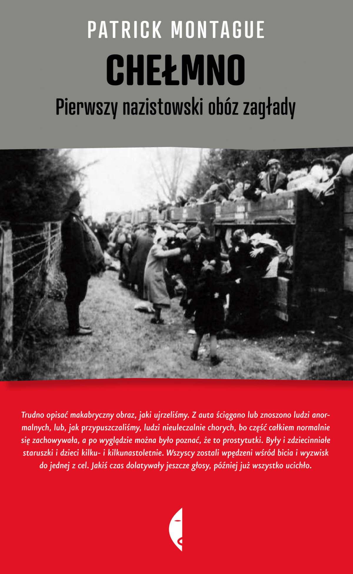 Chełmno. Pierwszy nazistowski obóz zagłady - Ebook (Książka EPUB) do pobrania w formacie EPUB
