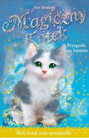 Przygoda na basenie. Magiczny kotek - Ebook (Książka na Kindle) do pobrania w formacie MOBI