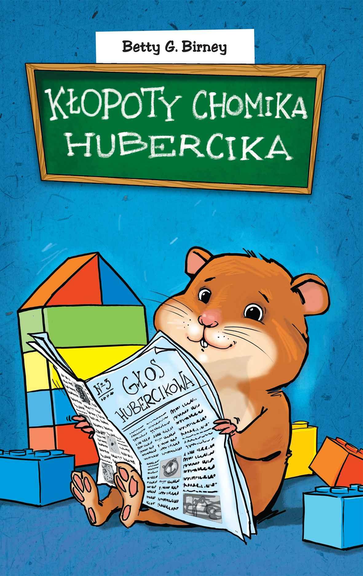 Kłopoty chomika Hubercika - Ebook (Książka EPUB) do pobrania w formacie EPUB