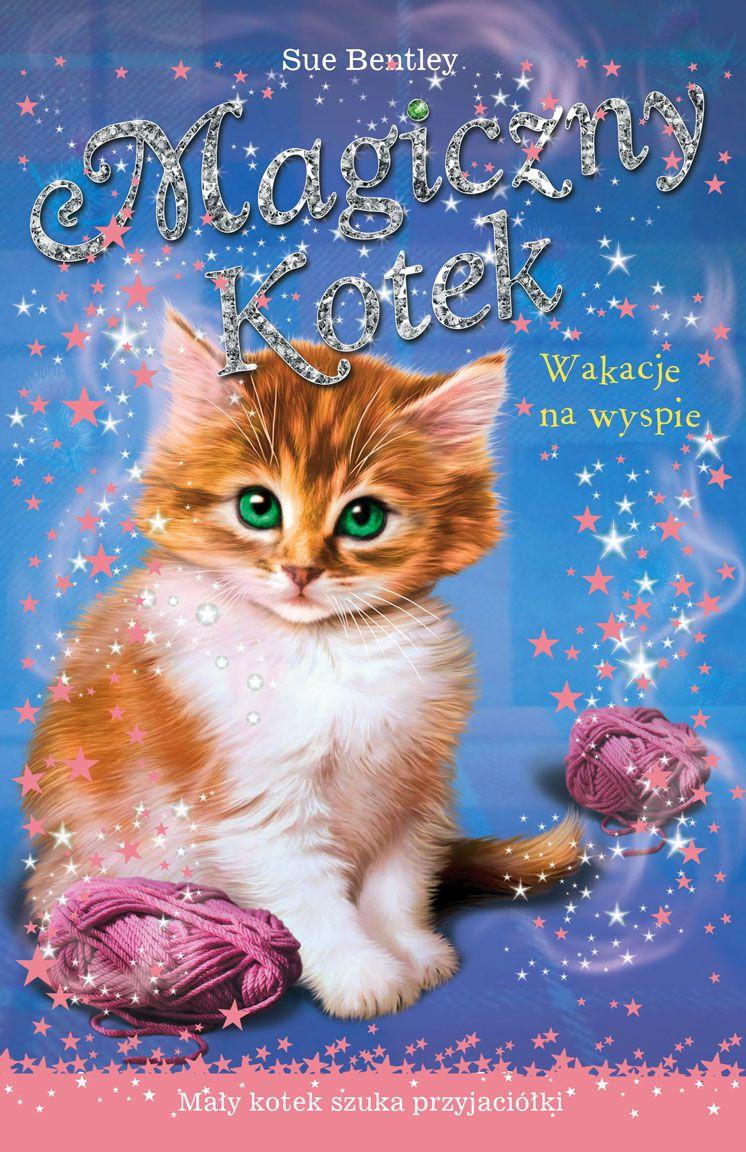 Wakacje na wyspie. Magiczny kotek - Ebook (Książka na Kindle) do pobrania w formacie MOBI
