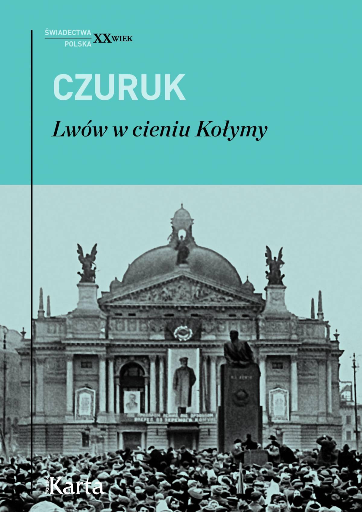 Lwów w cieniu Kołymy - Ebook (Książka EPUB) do pobrania w formacie EPUB