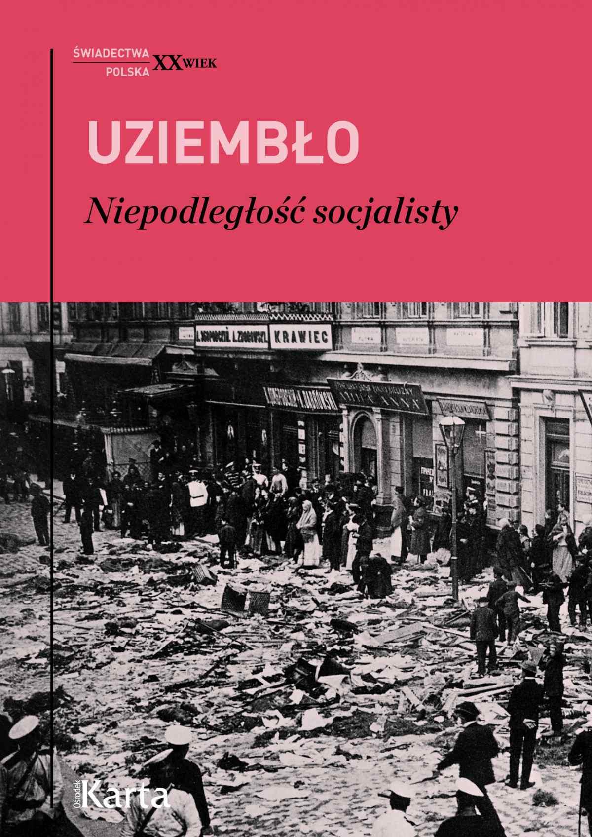 Niepodległość socjalisty - Ebook (Książka EPUB) do pobrania w formacie EPUB