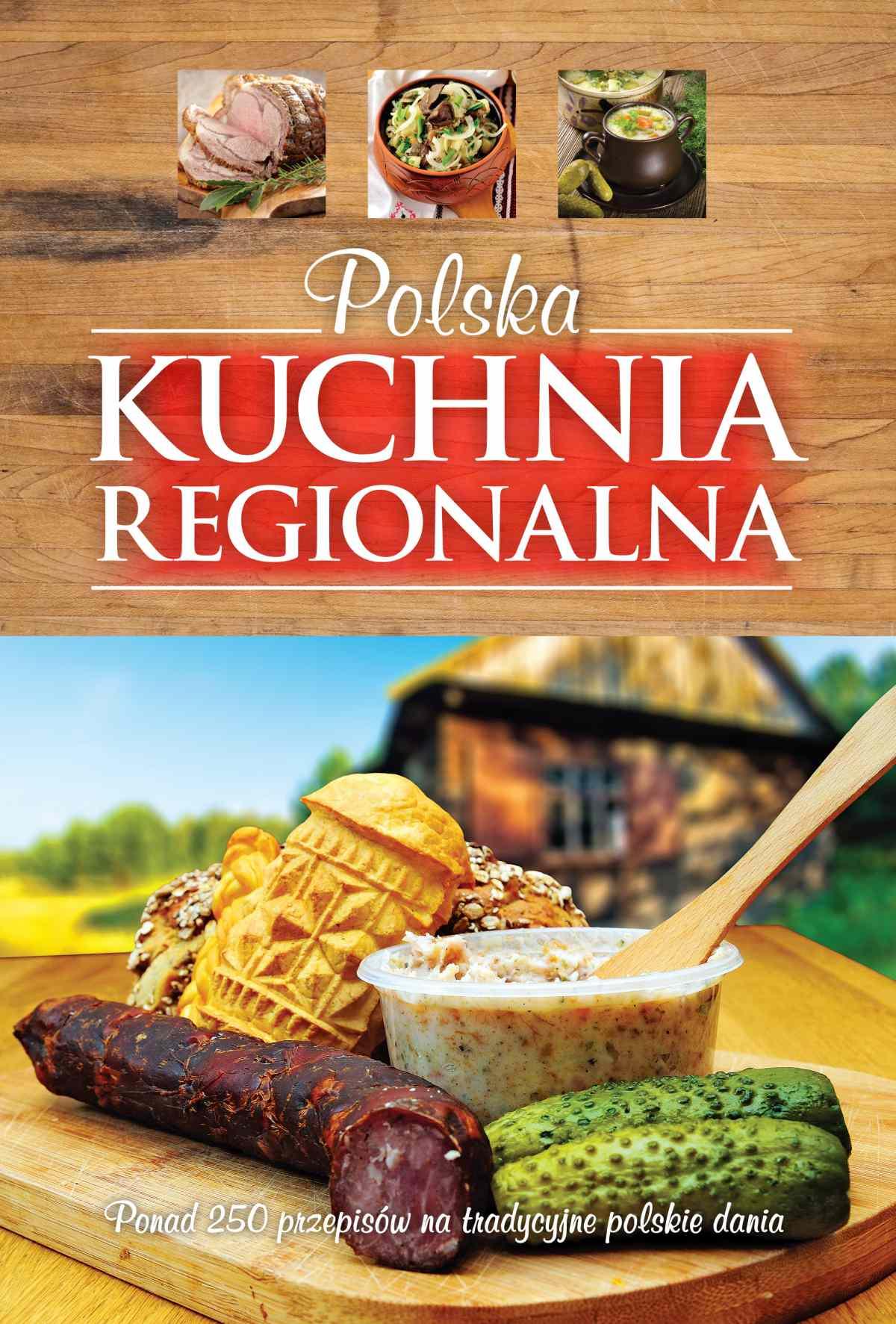 Polska kuchnia regionalna - Ebook (Książka PDF) do pobrania w formacie PDF