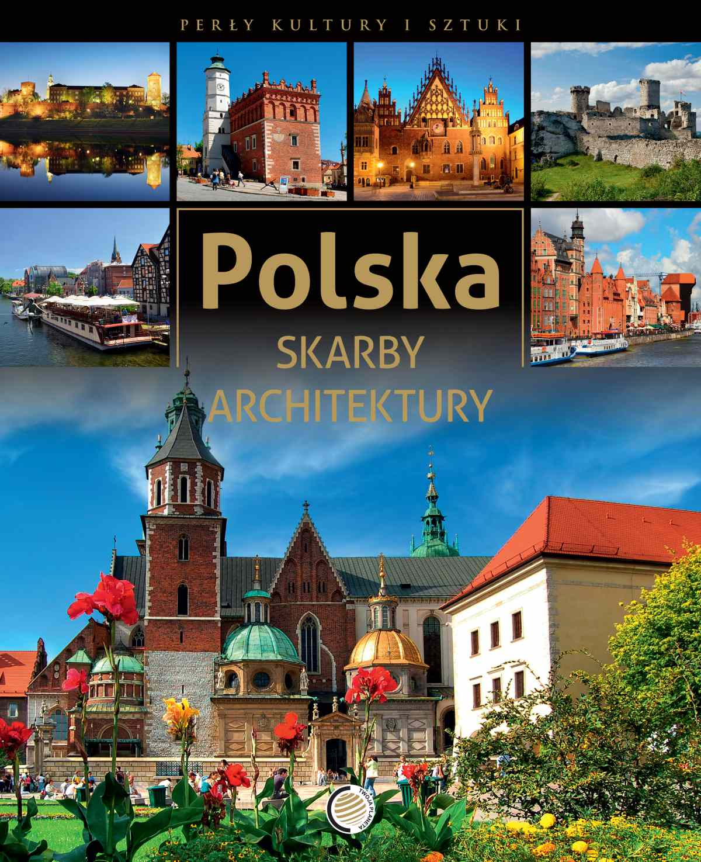 Polska. Skarby architektury - Ebook (Książka PDF) do pobrania w formacie PDF